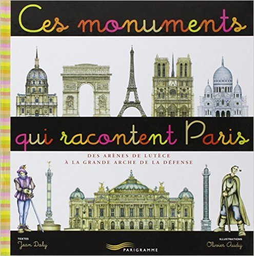 Il était une fois les monuments de Paris…