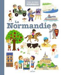Mes années pourquoi: La Normandie